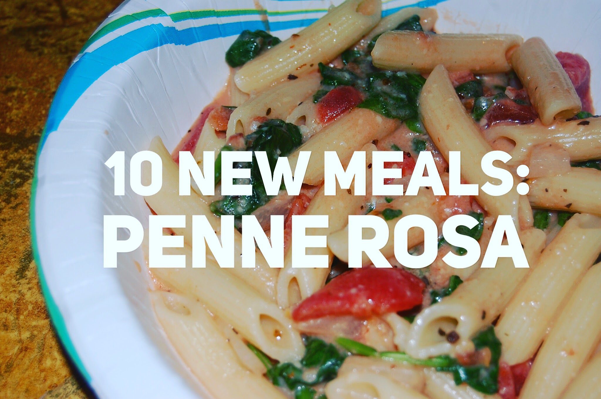 10 New Meals: Penne Rosa