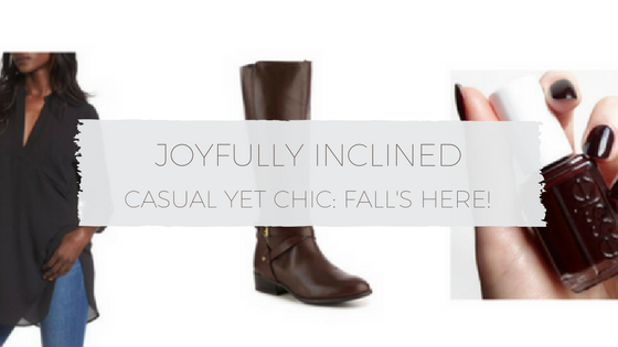 Casual Yet Chic: Fall's Here!