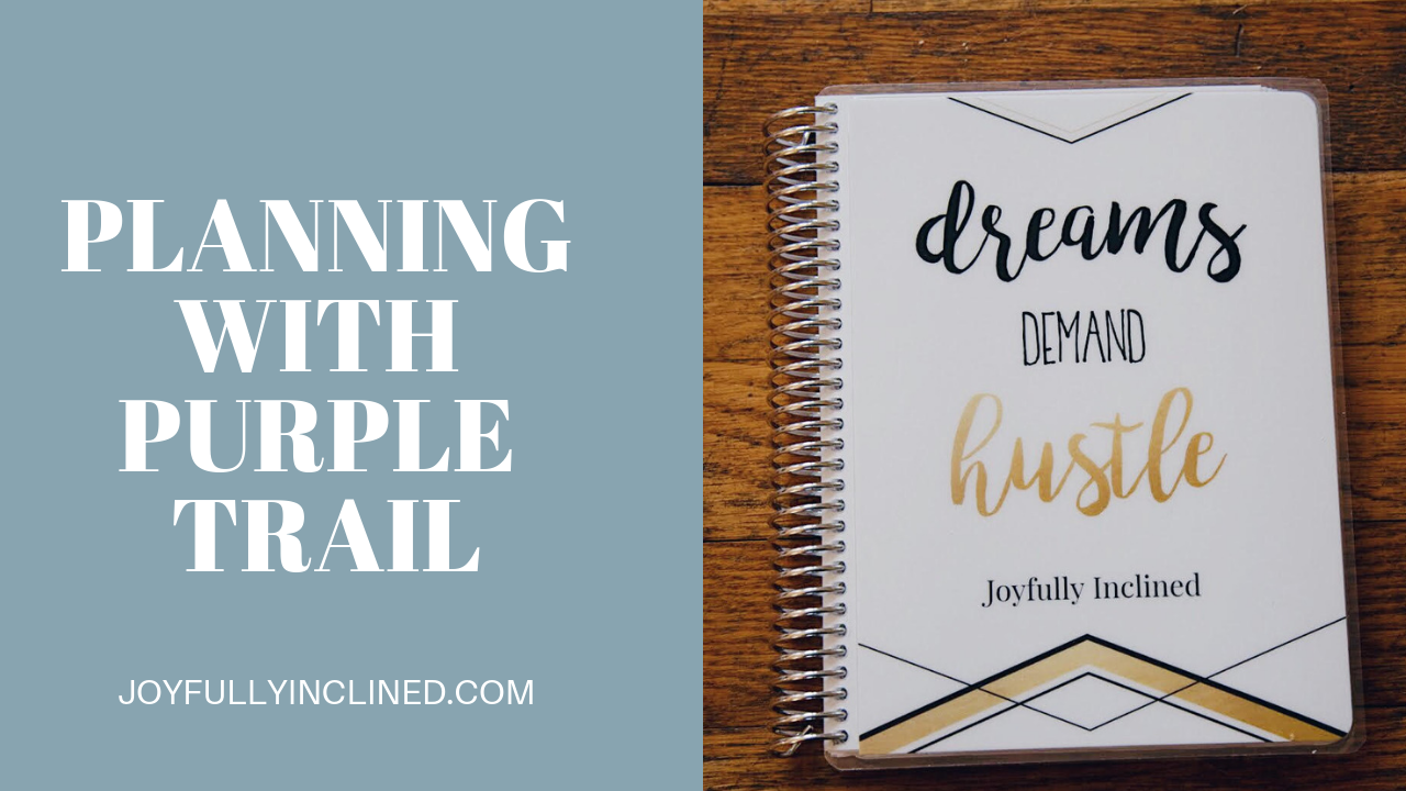 Start The Year Off Right — Planning with PurpleTrail!
